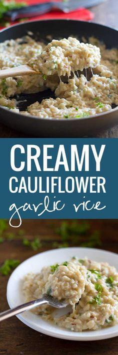 Creamy Cauliflower Garlic Rice - A delicious and healthy combination | pinchofyum.com – More at http://www.GlobeTransformer.org