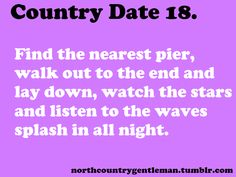 I love sitting by the water at night. Country Girl Quotes, Boy Quotes, Couple Quotes, Funny Quotes, Country Dates, Country Boys, Country Life, Country Relationships, Relationship Goals