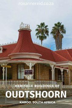 Heritage buildings of Oudtshoorn in the Karoo