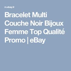 Bracelet   Multi Couche Noir Bijoux Femme  Top Qualité  Promo   eBay