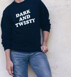 Dark and Twisty Sweatshirt (Grey's Anatomy)