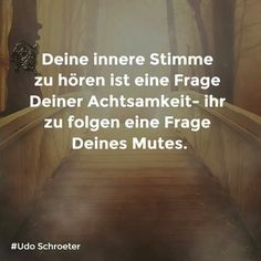 The inner voice Source by Words Quotes, Life Quotes, Sayings, German Quotes, German Words, Positive Living, True Words, Beautiful Words, Quotes To Live By