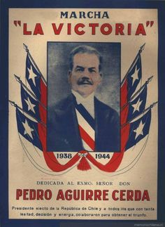 Pedro Aguirre Cerda, Partido Radical, elección presidencial, 1938 I Want To Know, Past, Nostalgia, Artwork, Marketing, Quotes, Vintage, Historian, Founding Fathers