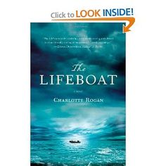 The Lifeboat - by Charlotte Rogan (very interesting book)