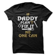 DADDY CAN FIX IT T Shirt, Hoodie, Sweatshirts - silk screen #shirt #Tshirt