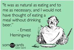 — Ernest Hemingway