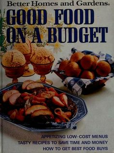 Good food on a budget. by