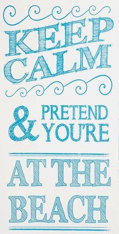 Turquoise 'Keep Calm & Pretend' Wall Art