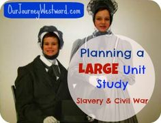 Planning a Large Unit Study: A detailed look at how to plan a lengthy study