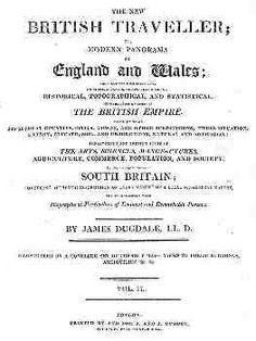 The New British Traveller by James Dugdale, via Kathryn Kane at Regency Redingote (includes link to download all four volumes at Internet Archive)