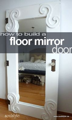 make your own standing full length mirror to look like a door  #full_length_mirror #how_to #floor_mirror