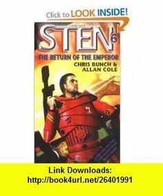 The Return of the Emperor (Sten) (9781841490816) Chris Bunch, Allan Cole , ISBN-10: 1841490814  , ISBN-13: 978-1841490816 ,  , tutorials , pdf , ebook , torrent , downloads , rapidshare , filesonic , hotfile , megaupload , fileserve