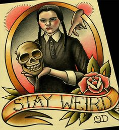 "Quyen Dinh - Stay Weird (Wednesday Addams) / ""...Wednesday's child is full of woe."""