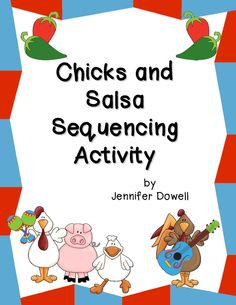 Includes fun read alouds, a FREE Chicks and Salsa Sequencing Activity, and directions for quesadillas. Sequencing Activities, Language Activities, Reading Activities, Educational Activities, Teaching Reading, Teaching Kids, Story Sequencing, Learning, Preschool Curriculum