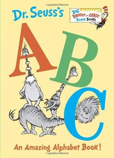 Dr. Seuss's ABC: An Amazing Alphabet Book! (Big Bright & Early Board Book) by Dr. Seuss http://www.amazon.com/dp/0385375166/ref=cm_sw_r_pi_dp_qrh5tb0PHCHQ8