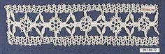 Date:      16th century  Culture:      Italian (Genoa)  Medium:      Bobbin lace  Dimensions:      L. 8 x W. 2 1/4 inches (20.3 x 5.7 cm)