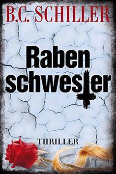 Rabenschwester - Thriller (ein Tony Braun Thriller) von B... https://www.amazon.de/dp/B01HRLEE6U/ref=cm_sw_r_pi_dp_YE9Mxb5XGMVWJ