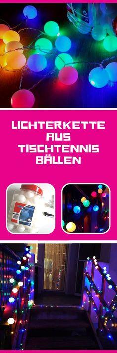 Genial! LED Lichterkette aus Tischtennisbällen selber machen