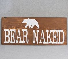 Rustic Bear Naked w/Bear Silhouette Wood Sign Woodland Cabin Bathroom Decor - March 09 2019 at Cabin Bathroom Decor, Cabin Bathrooms, Wood Bathroom, White Bathroom, Small Bathroom, Bathroom Ideas, Bathroom Signs, Bathroom Faucets, Baby Bathroom