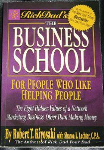 The network marketing business is wonderful for those of us who love helping other people in every way. Helping Other People, Helping Others, Network Marketing Books, Robert T Kiyosaki, Rich Dad Poor Dad, New Times, Rich People, Business School, Business Marketing