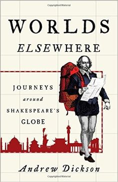 Both a cultural history and a literary travelogue, the first of its kind, Worlds Elsewhere explores how Shakespeare became the world's writer, and how his works have changed beyond all recognition during the journey.