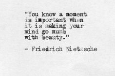 Beautiful Sea Of Mine Beautifull moment numb with beauty Poem Quotes, Great Quotes, Words Quotes, Quotes To Live By, Life Quotes, Inspirational Quotes, Sayings, Peace Quotes, Change Quotes