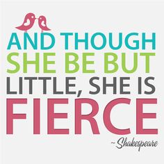 little girl quote...for the Babes' bedroom!
