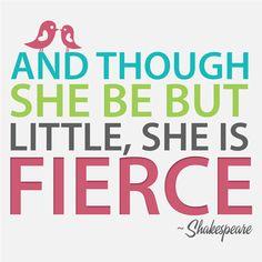 """Nursery Art For Girl's Room - 8"""" x 8"""" Shakespeare's Fierce Quote. $15.00, via Etsy."""