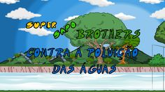 Super Sapo Brothers contra a poluição das águas - Final estendido