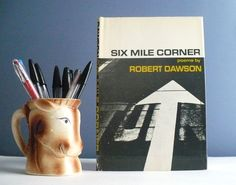 Six Mile Corner, Poems by Robert Dawson -- Vintage Book of Poetry, Graphic Cover, Mid-Century, 1960s