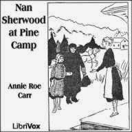 Rapid Ear Movement [Free Audiobooks]: Nan Sherwood at Pine Camp [by Annie Roe Carr]  Free Audiobooks  link to the free audiobook