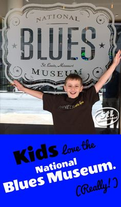 National Blues Museum for kids. Learn about music history AND have fun in St. Louis.