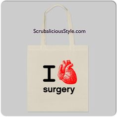 I heart surgery tote :) for the scrub tech, OR tech, surgical technician in your life! From ScrubaliciousStyle.com