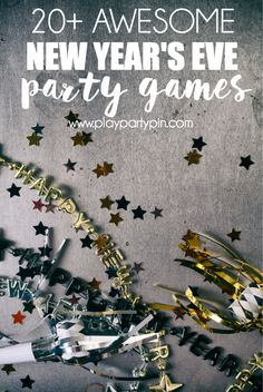20 of the best New Year's Eve games including new year's eve games for adults, teens, groups, families, and even just for the kids!