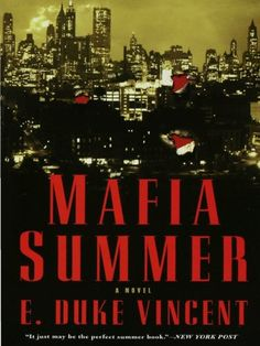 Today's Kindle Daily Deal is Mafia Summer ($1.99), by E. Duke Vincent.