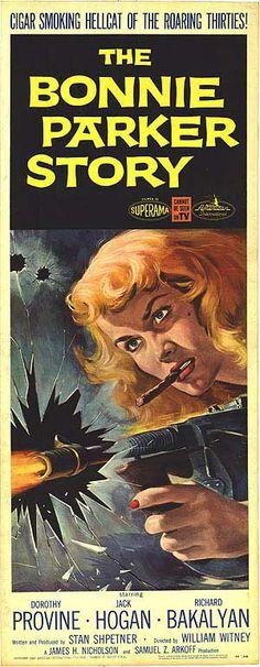 The Bonnie Parker Story / 鉛の弾丸をぶちかませ (1958) | movieposter.com