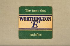 Worthington E Beer Drink Paper Coaster Beer Mat, England Life Is What Happens, Beer Mats, Beer Coasters, Blog Sites, What Happened To You, Bottle Caps, Trays, Brewing, Barware