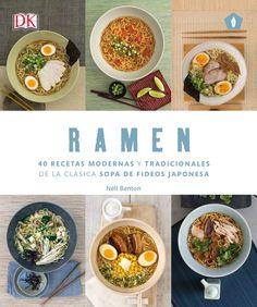 Benton, Nell. Ramen : 40 recetas modernas y tradicionales de la clásica sopa de fideos japonesa.Barcelona : 5 Tintas, 2016 Mole, Ramen, Tapas, I Am Awesome, Cooking Recipes, Beef, Breakfast, Ethnic Recipes, Pdf Book
