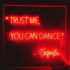 Confía en mí, tú puedes bailar -Tequila -