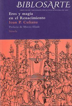 Petru, Ioan - Eros y Magia En El Renacimiento