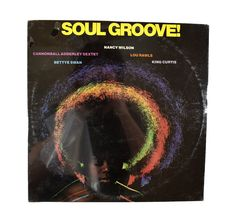Various ‎– Soul Groove!  Label: Capitol Records ‎– SL-6678, Creative Products ‎– SL-6678 Format: Vinyl, LP, Compilation, Limited Edition Country: US Genre: Jazz, Funk / Soul Style: Soul-Jazz, Soul  Tracklist:  A1 Nancy Wilson - Uptight (Everythings All Right) A2 Cannonball Adderley - 74 Miles Away A3 Lou Rawls - I Love You, Yes I Do A4 King Curtis - Soul Serenade A5 Bettye Swan - Willie & Laura Mae Jones B1 Nancy Wilson - West Coast Blues B2 Cannonball Adderley - I Remember Bird B3 L...