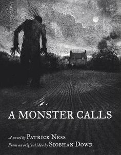 A Monster Calls, by Patrick Ness and Siobhan Dowd
