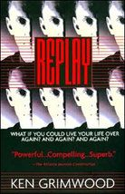 I Replay this book every few years, I even used to dream in Replays