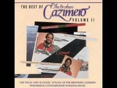 Pin with a benefit, the most soothing Hawaiian music on your boar? The Brothers Cazimero will enchant you