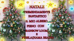 ♥ IL MIO BELLISSIMO  ALBERO DI NATALE PIENO ZEPPO CON RAINBOW LOOM E PYS...