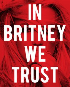 It's not gay to trust in Britney. Word To Your Mother, Tumblr Love, Britney Jean, Die Young, Word Up, Living Legends, Natural Phenomena, The Most Beautiful Girl, Britney Spears