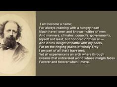 """Ulysses by Lord Alfred Tennyson """"Made weak by time and fate, but strong in will. To strive, to seek, to find, and not to yield"""" Academic Writing, Essay Writing, Writing A Book, Blake Poetry, William Shakespeare Sonnets, Essay Introduction Example, D H Lawrence, Alfred Lord Tennyson, Christina Rossetti"""