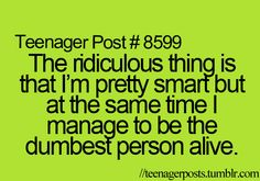 And that describes me perfectly