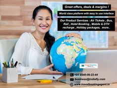 Great offers, deals & margins ! World class platform with easy to use interface Our Product Services : Air Tickets , Bus Rental , Hotel Booking , Rail ticket, Mobile recharge , Holiday packages, DTH recharge more ... http://www.travelbookingagent.in/