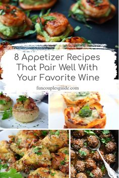 Wine pairing appetizer recipes for your next dinner party.  8 wines and the wine pairing food recipes to help you host the perfect event.   Including pasta, meat, seafood recipes and more.